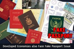Developed Economies Also Face Fake Passport Issue