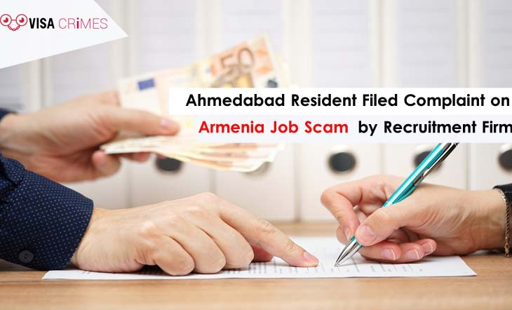 Ahmedabad Resident Filed Complaint on Armenia Job Scam by Recruitment Firm