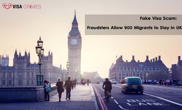 Fake Visa Scam - Fraudsters Allow 900 Migrants to Stay in UK
