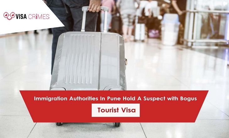 Immigration Authorities in Pune Hold A Suspect with Bogus Tourist Visa