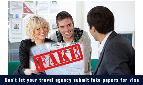 Don't Let Your Travel Agency Submit Forged Papers For Visa