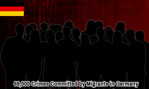 69,000 Crimes Committed by Migrants in Germany