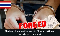 Thailand Immigration arrests Chinese national with forged passport