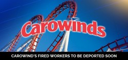 Carowind's fired workers to be deported soon