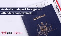 Australia to deport foreign sex offenders and criminals