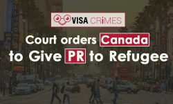 Court orders Canada to Give PR to Refugee