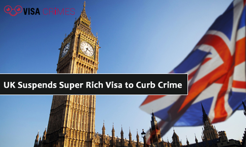 UK Suspends Super Rich Visa to Curb Crime