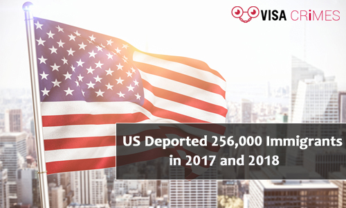 US Deported 256,000 Immigrants in 2017 and 2018