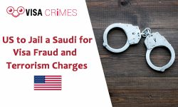 US to Jail a Saudi for Visa Fraud and Terrorism Charges