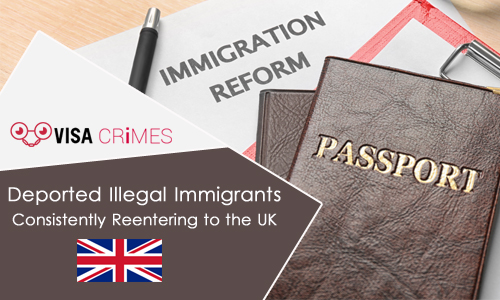 Deported Illegal Immigrants Consistently Reentering to the UK