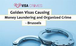 Golden Visas Causing Money Laundering and Organized Crime - Brussels