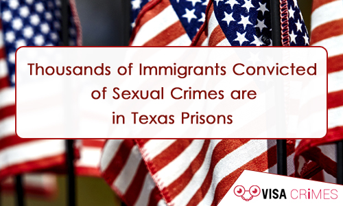 Thousands of Immigrants Convicted of Sexual Crimes are in Texas Prisons
