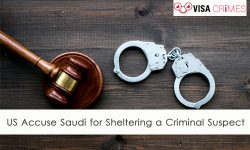 US Accuse Saudi for Sheltering a Criminal Suspect