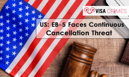 US: EB-5 Visa is Highly Prone to Fraud and Abuse