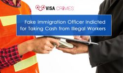 Fake Immigration Officer Indicted for Taking Cash from Illegal Workers