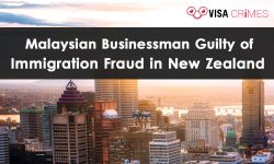 Malaysian Businessman Guilty of Immigration Fraud in New Zealand