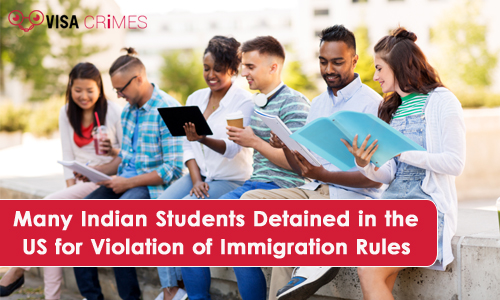 Many Indian Students Detained in the US for Violation of Immigration Rules