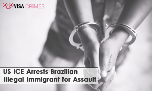 US ICE Arrests Brazilian Illegal Immigrant for Assault