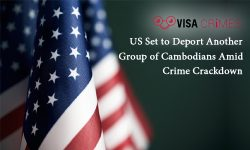 US Set to Deport Another Group of Cambodians Amid Crime Crackdown
