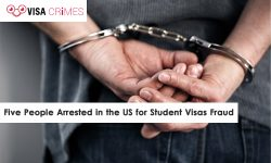 Five People Arrested in the US for Student Visas Fraud