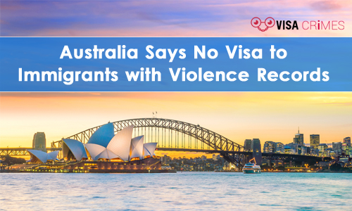 Australia Says No to Immigrants with Domestic Violence Records