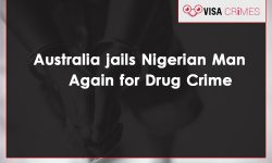 Australia Jails Nigerian Man Again for Drug Crime