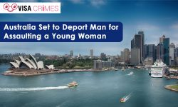 Australia Set to Deport Man for Assaulting a Young Woman