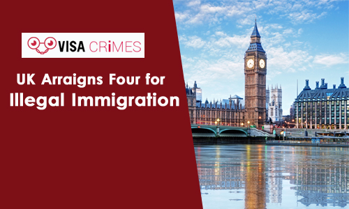 UK Arraigns Four for Illegal Immigration