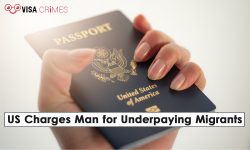 US Charges Man for Underpaying Migrants