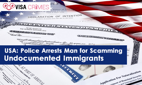 USA Police Arrests Man for Scamming Undocumented Immigrants