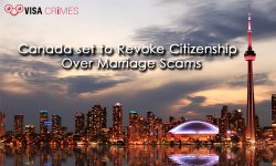 Canada set to Revoke Citizenship Over Marriage Scams