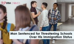 Man sentenced for threatening schools over his immigration status
