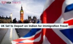 UK Set to Deport an Indian for Immigration Fraud