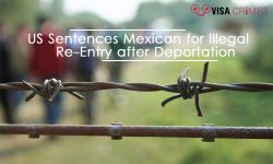US Sentences Mexican for Illegal Reentry after Deportation