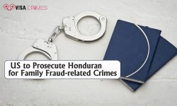 US to Prosecute Honduran for Family Fraud-related Crimes