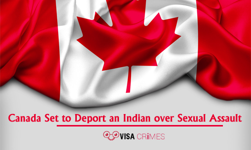 Canada Set to Deport an Indian over Sexual Assault